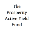 The Prosperity Active Yield Fund