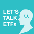 Let's Talk ETFs
