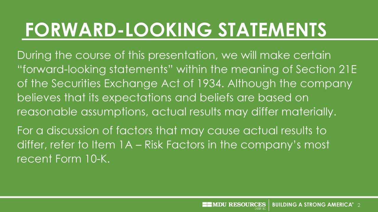 """During the course of this presentation, we will make certain """"forward-looking statements"""" within the meaning of Section 21E of the Securities Exchange Act of 1934. Although the company believes that its expectations and beliefs are based on reasonable assumptions, actual results may differ materially. For a discussion of factors that may cause actual results to differ, refer to Item 1A – Risk Factors in the company's most recent Form 10-K. BUILDING A STRONG2AMERICA"""