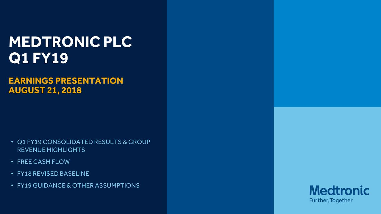 Earnings Disclaimer >> Medtronic plc 2019 Q1 - Results - Earnings Call Slides ...