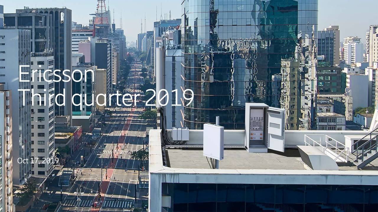 Telefonaktiebolaget LM Ericsson (publ) 2019 Q3 - Results - Earnings Call Presentation