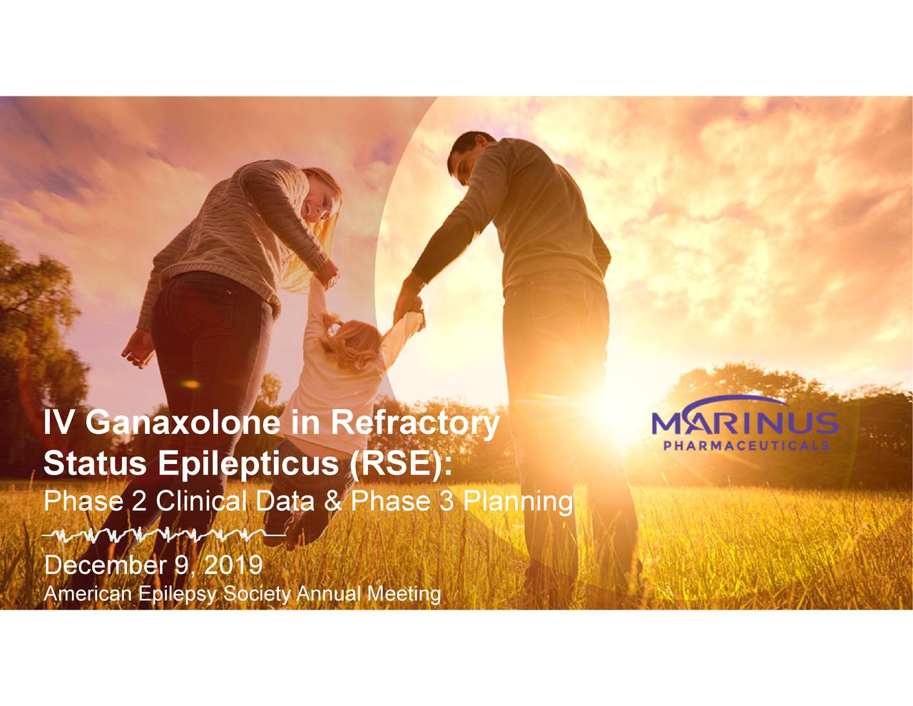 Marinus Pharmaceuticals (MRNS) Presents At American Epilepsy Society 2019 Annual Meeting - Slideshow - Marinus Pharmaceuticals, Inc. (NASDAQ:MRNS) | Seeking Alpha