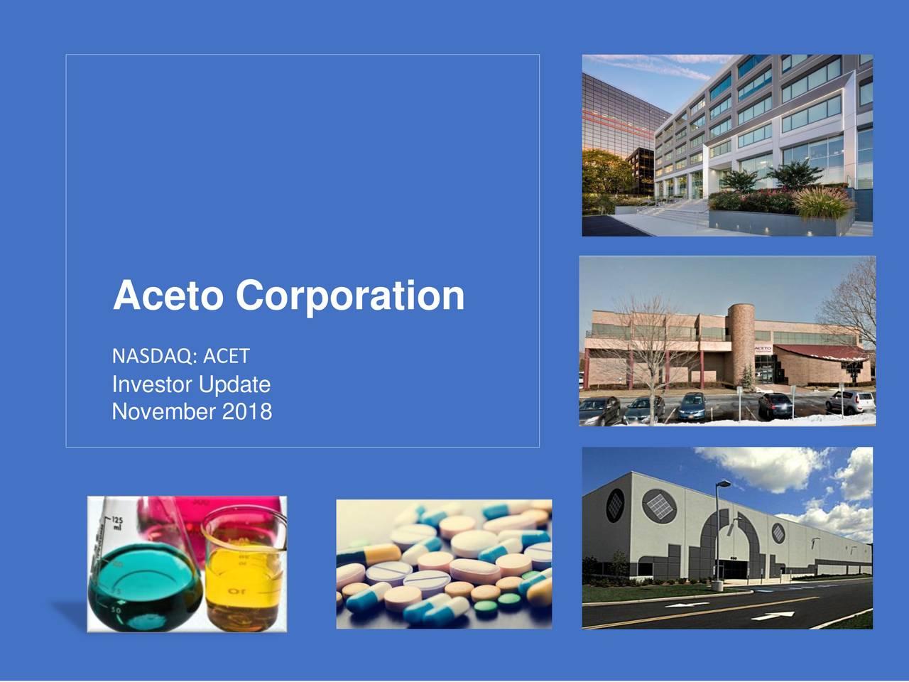 NASDAQ: ACET Investor Update November 2018