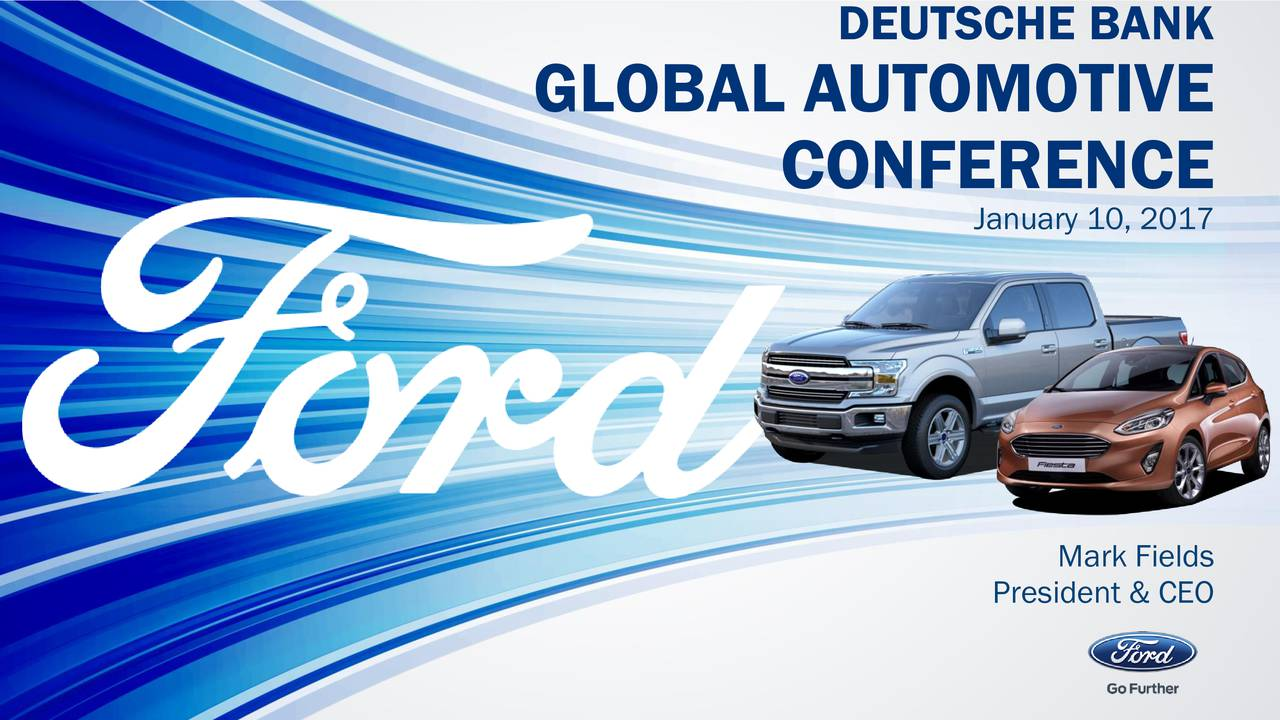 GLOBAL AUTOMOTIVE CONFERENCE January 10, 2017 President & CEO