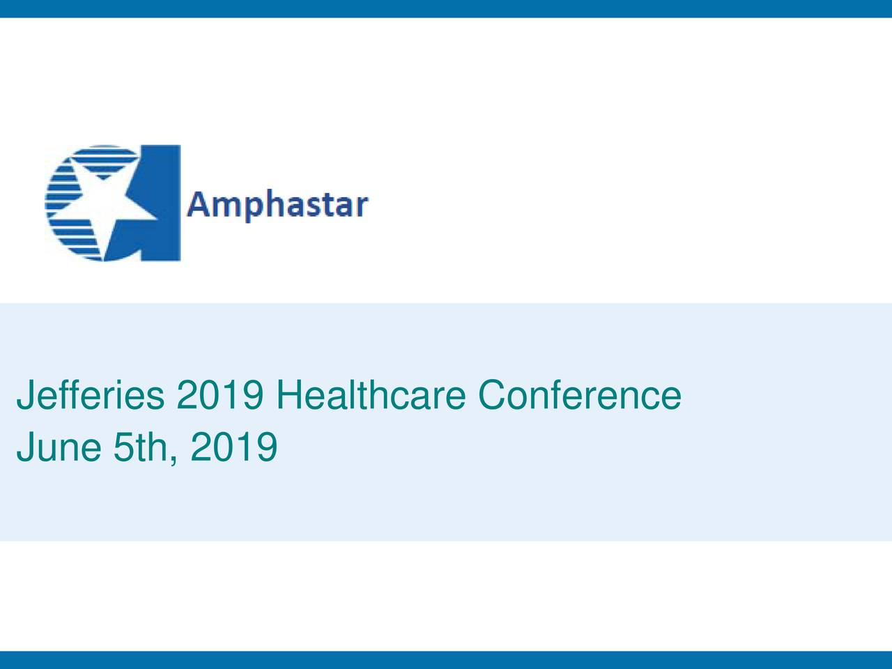 Amphastar Pharmaceuticals (AMPH) Presents At Jefferies 2019 Healthcare Conference - Slideshow