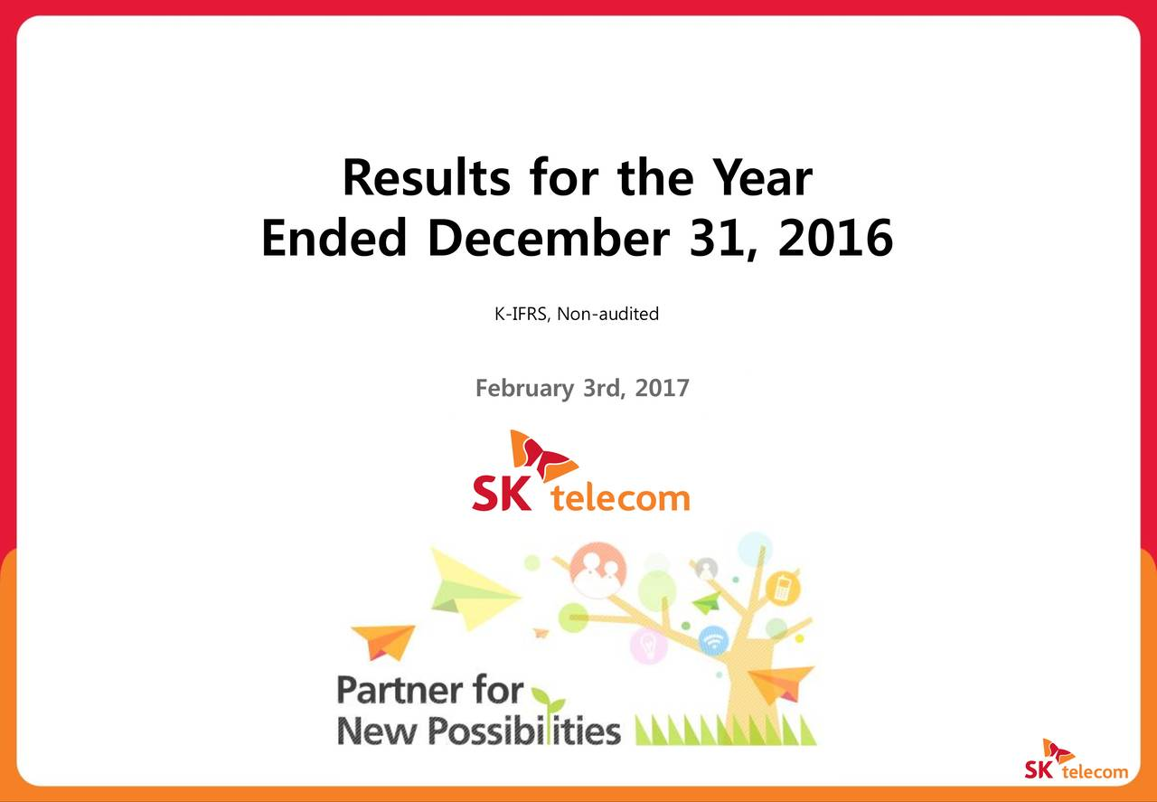 Ended December 31, 2016 K-IFRS, Non-audited February 3rd, 2017 0