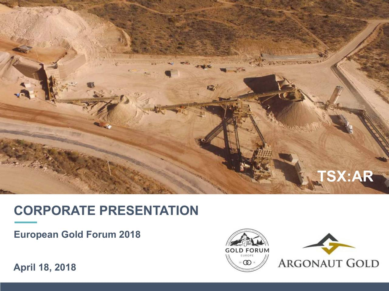 Argonaut Gold (ARNGF) Presents At European Gold Forum