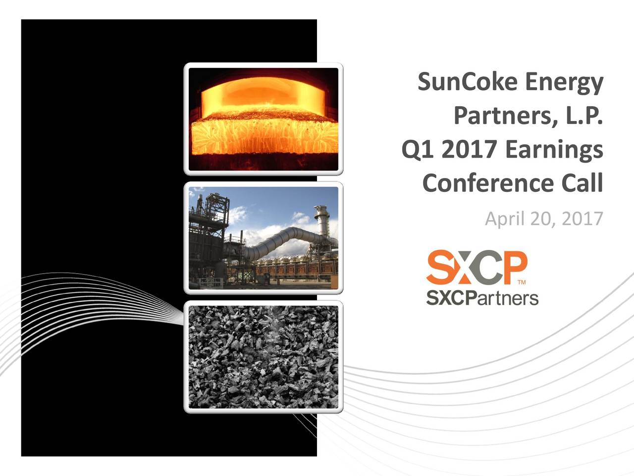 Partners, L.P . Q1 2017 Earnings Conference Call April 20, 2017