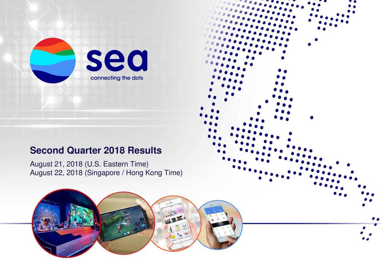 Sea Ltd 2018 Q2 - Results - Earnings Call Slides - Sea