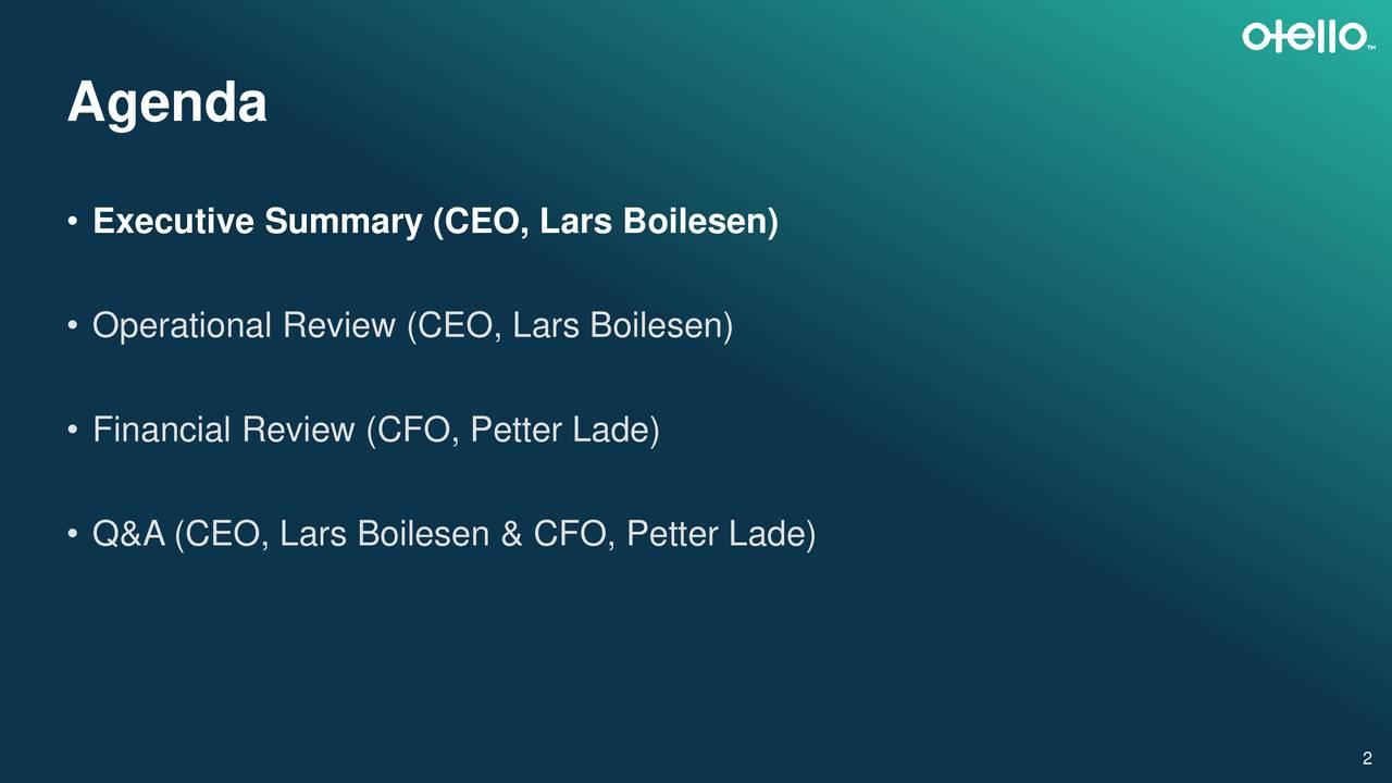 • Executive Summary (CEO, Lars Boilesen) • Operational Review (CEO, Lars Boilesen) • Financial Review (CFO, Petter Lade) • Q&A (CEO, Lars Boilesen & CFO, Petter Lade) 2