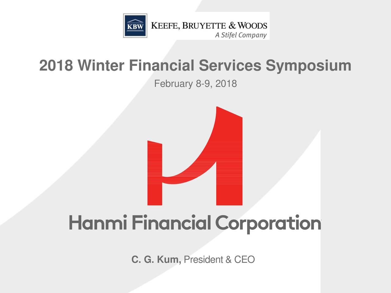 February 8-9, 2018 C. G. Kum, President & CEO 1