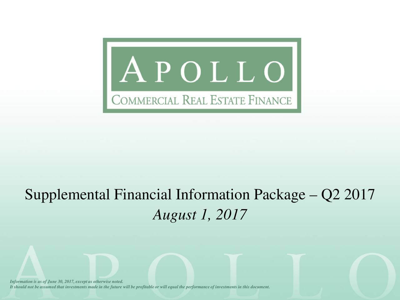 August 1, 2017 Information is asof June 30, 2017, except as otherwise noted. It should not be assumed that investments madein the future will be profitable or will equal the performanceof investments in this document.