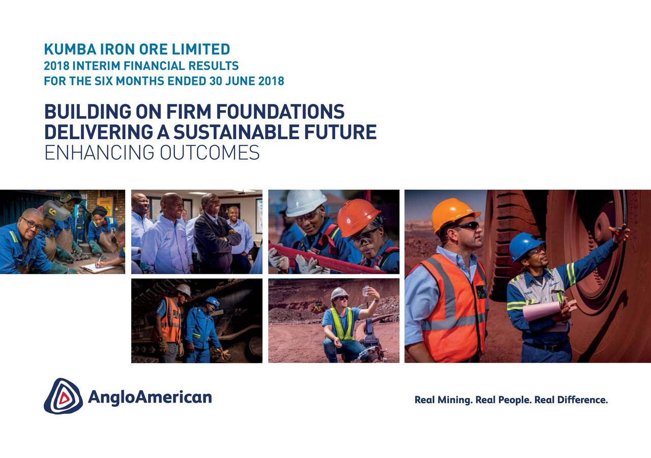 2018INTERIM FINANCIAL RESULTS FOR THE SIX MONTHSENDED 30 JUNE 2018 BUILDING ON FIRM FOUNDATIONS DELIVERING A SUSTAINABLE FUTURE ENHANCING OUTCOMES