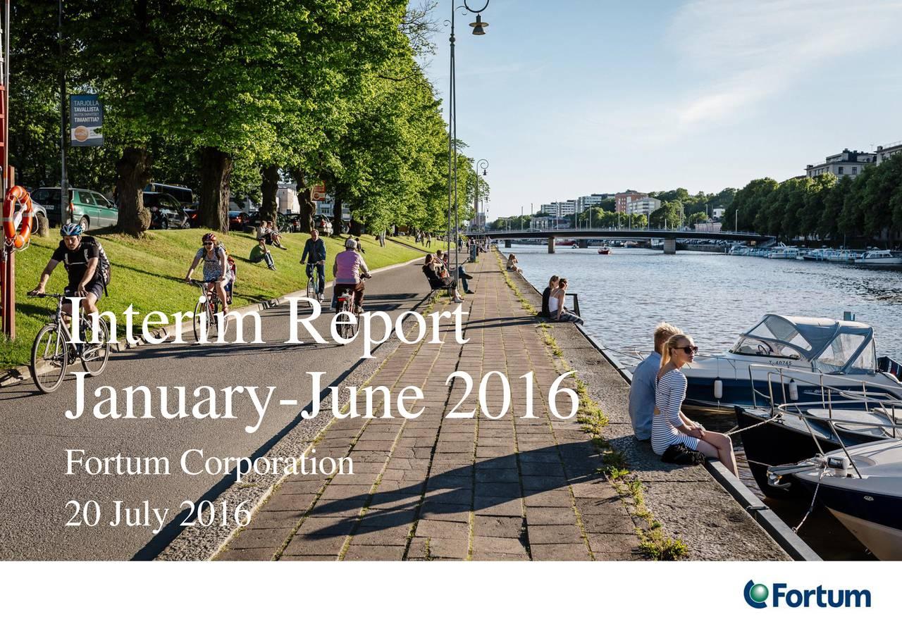 January-June 2016 Fortum Corporation 20 July 2016