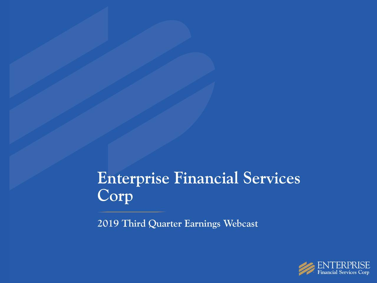 Enterprise Financial Services Corp 2019 Q3 - Results - Earnings Call Presentation