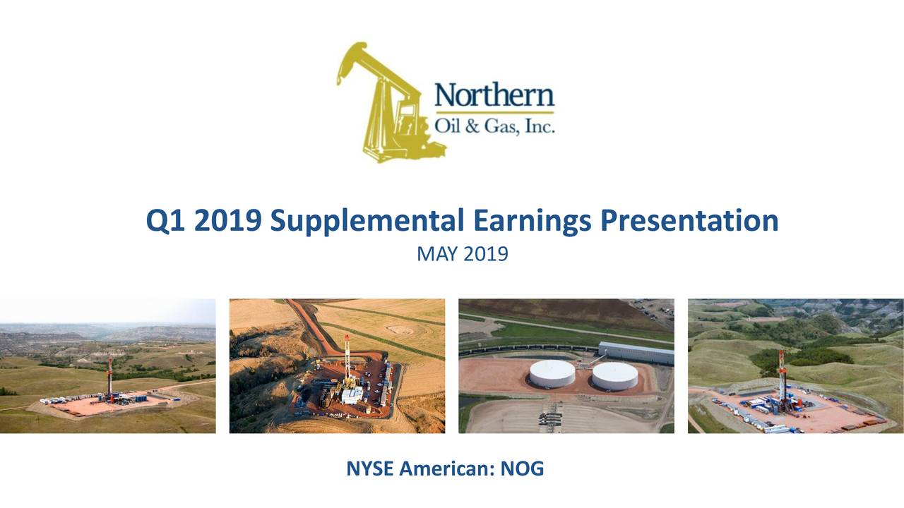 Northern Oil and Gas, Inc  2019 Q1 - Results - Earnings Call Slides