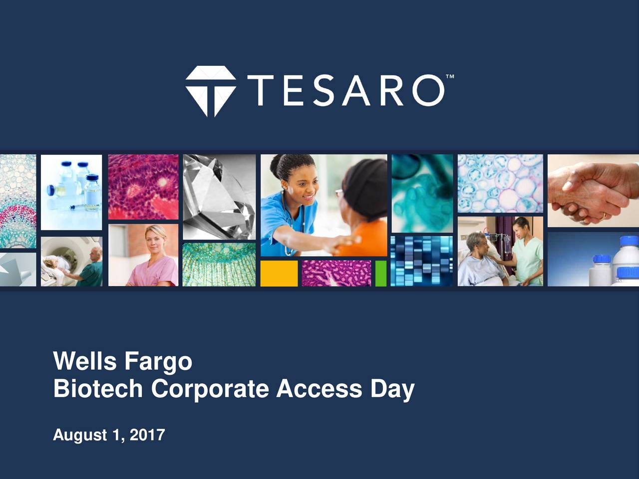 Biotech Corporate Access Day August 1, 2017
