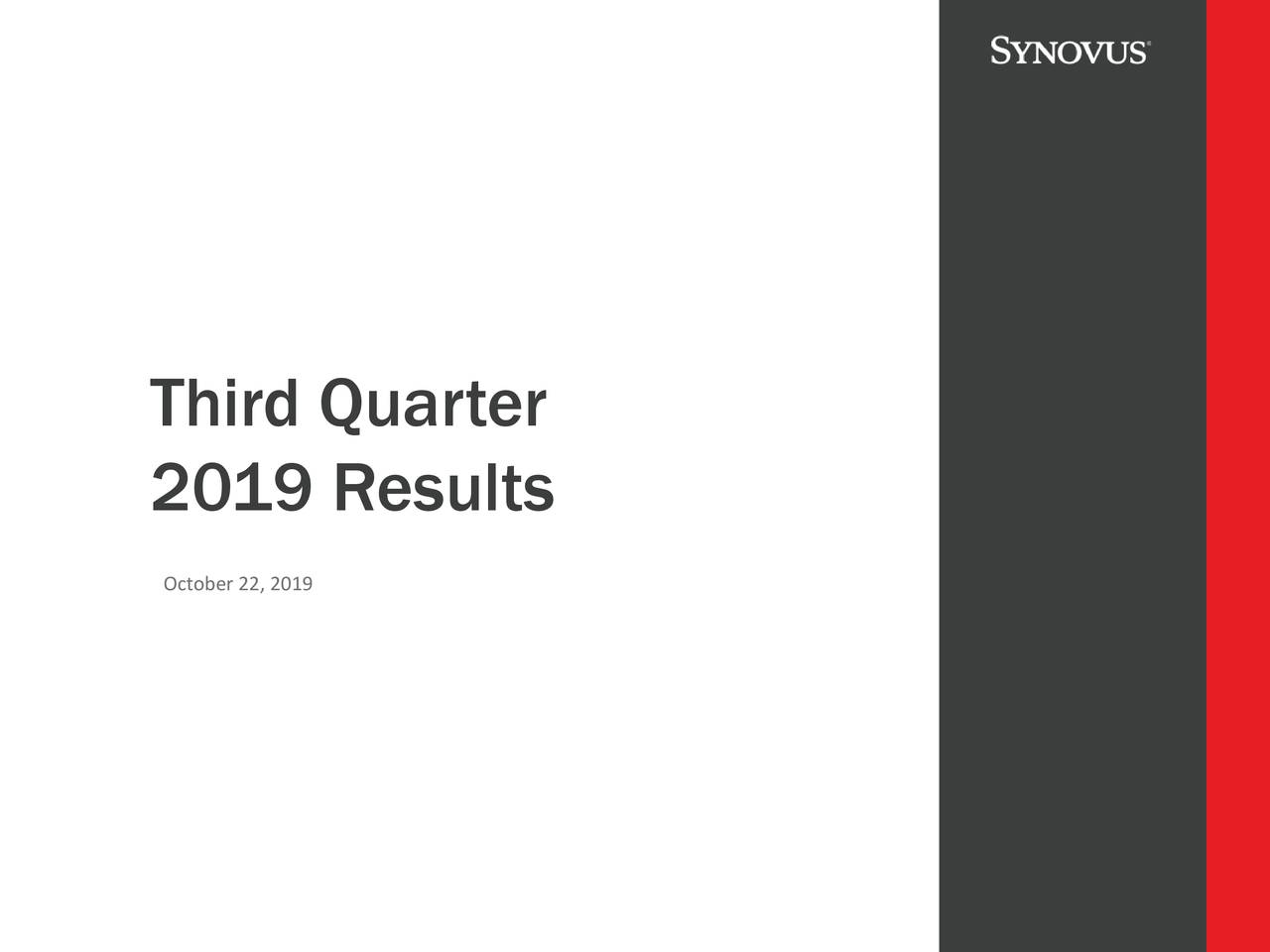 Synovus Financial Corp. 2019 Q3 - Results - Earnings Call Presentation