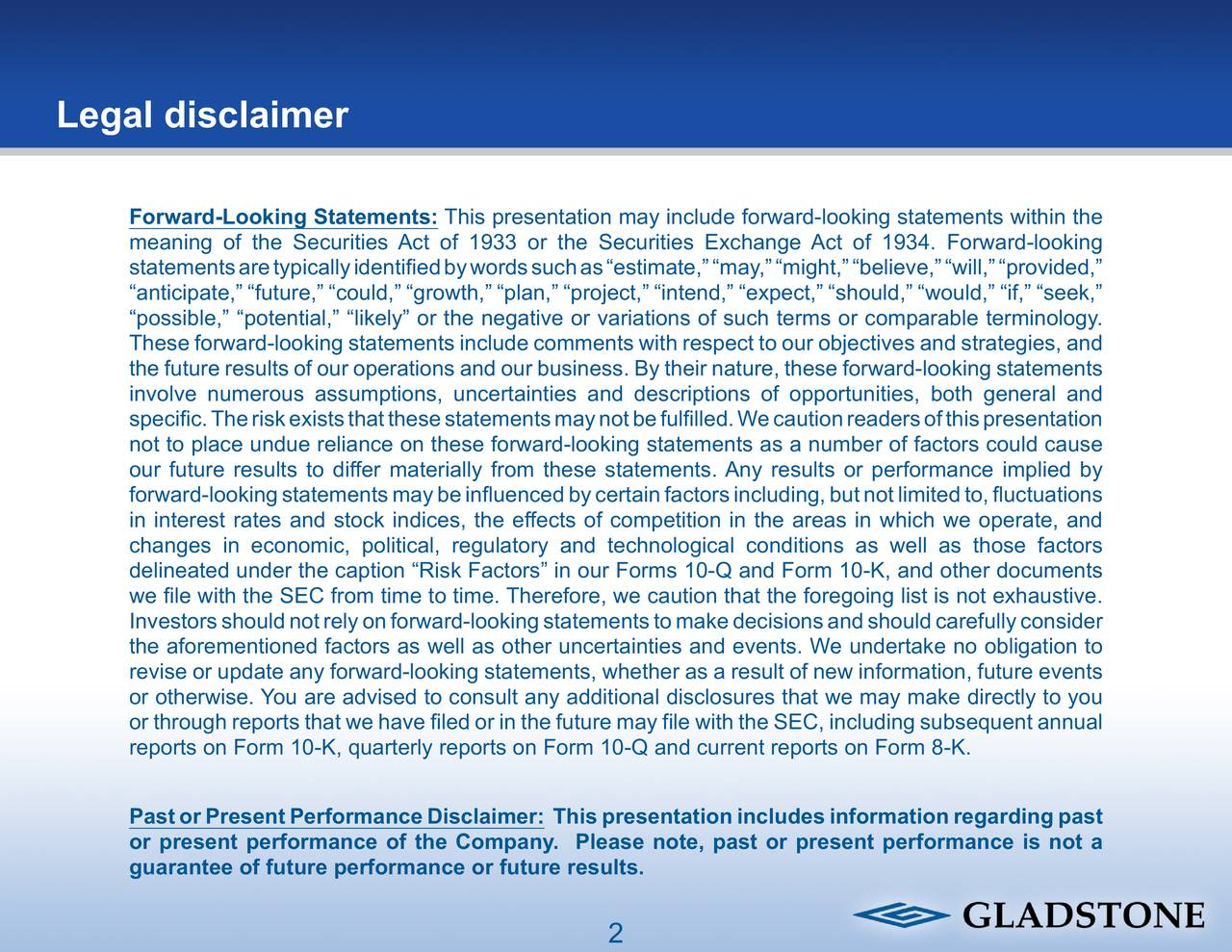 """Legal disclaimer 200.201.204 Forward-Looking Statements: This presentation may include forward-looking statements within the 7.161.142 meaning of the Securities Act of 1933 or the Securities Exchange Act of 1934. Forward-looking statementsaretypicallyidentifiedbywordssuchas""""estimate,""""""""may,""""""""might,""""""""believe,""""""""will,""""""""provided,"""" """"anticipate,"""" """"future,"""" """"could,"""" """"growth,"""" """"plan,"""" """"project,"""" """"intend,"""" """"expect,"""" """"should,"""" """"would,"""" """"if,"""" """"seek,"""" 210.189.154 """"possible,"""" """"potential,"""" """"likely"""" or the negative or variations of such terms or comparable terminology. These forward-looking statements include comments with respect to our objectives and strategies, and the future results of our operations and our business. By their nature, these forward-looking statements involve numerous assumptions, uncertainties and descriptions of opportunities, both general and 114.95.164 specific.Theriskexiststhatthesestatementsmaynotbefulfilled.Wecautionreadersofthispresentation not to place undue reliance on these forward-looking statements as a number of factors could cause our future results to differ materially from these statements. Any results or performance implied by 224.224.13 forward-lookingstatementsmaybeinfluencedbycertainfactorsincluding,butnotlimitedto,fluctuations in interest rates and stock indices, the effects of competition in the areas in which we operate, and changes in economic, political, regulatory and technological conditions as well as those factors delineated under the caption """"Risk Factors"""" in our Forms 10-Q and Form 10-K, and other documents 247.82.73 we file with the SEC from time to time. Therefore, we caution that the foregoing list is not exhaustive. Investorsshouldnotrelyonforward-lookingstatementstomakedecisionsandshouldcarefullyconsider the aforementioned factors as well as other uncertainties and events. We undertake no obligation to 200.201.204 revise or update any forward-looking statements, whether as a result of new information, future events or otherwi"""