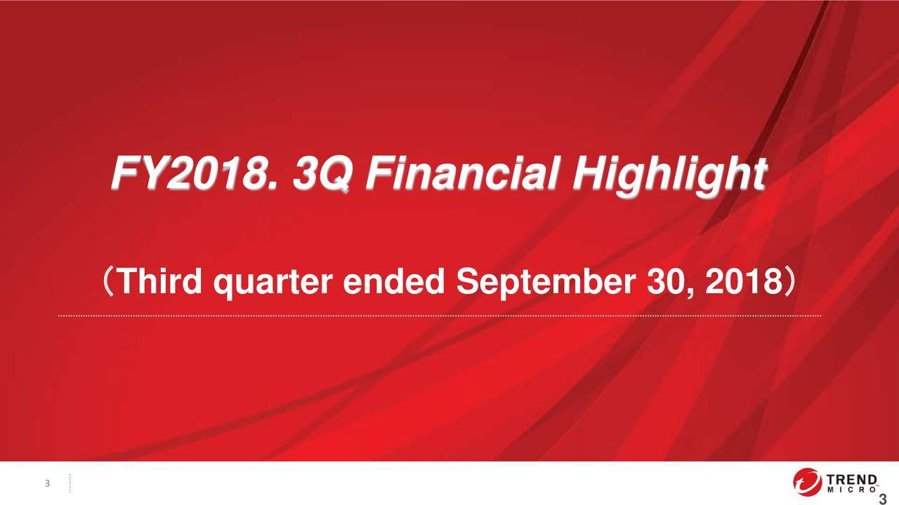(Third quarter ended September 30, 2018) 3