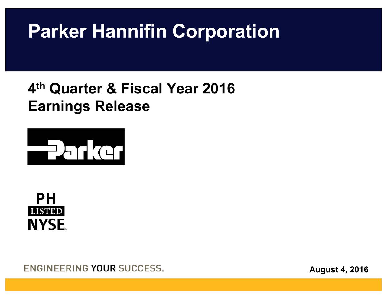 4 Quarter & Fiscal Year 2016 Earnings Release August 4, 2016