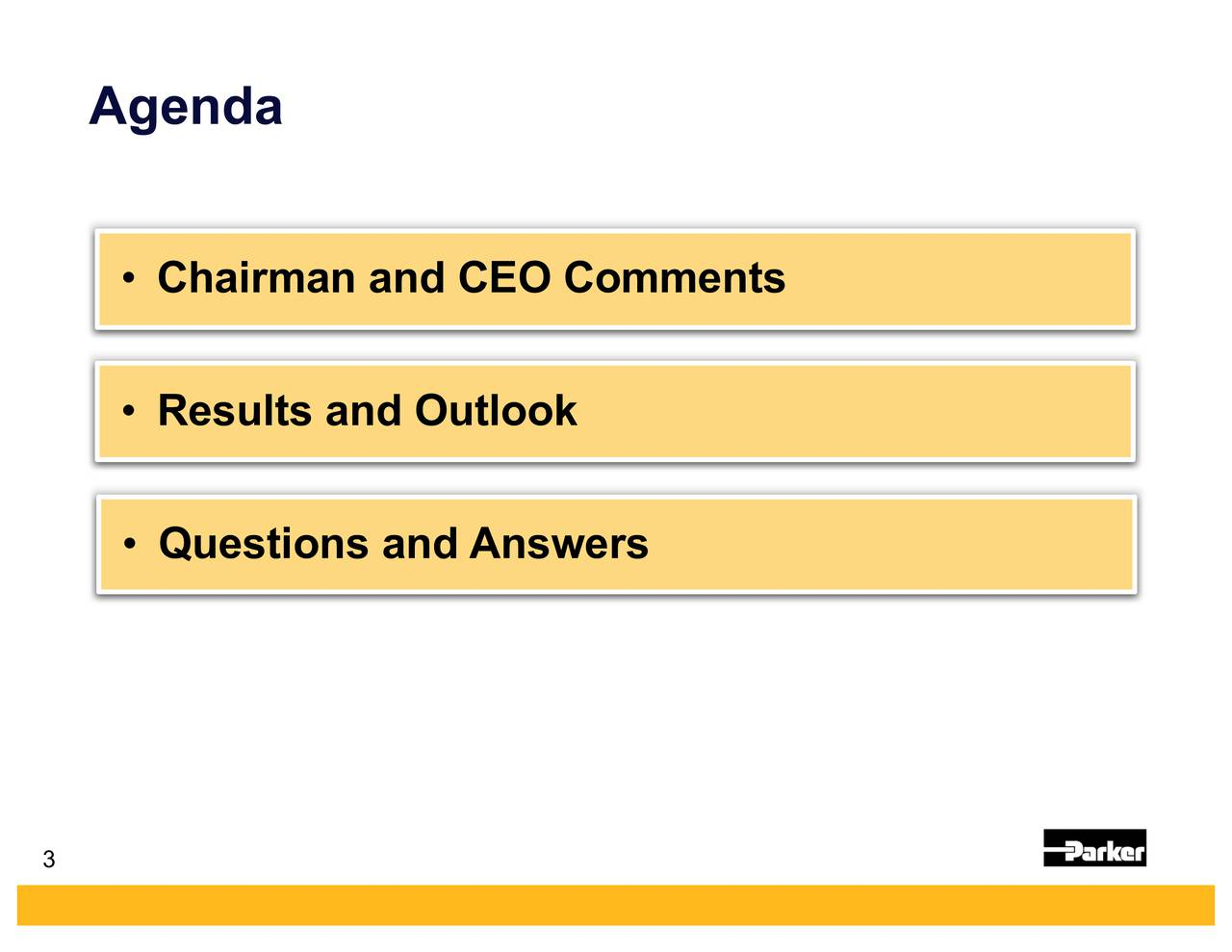 Chairman and CEO Comments Results and Outlook Questions and Answers 3