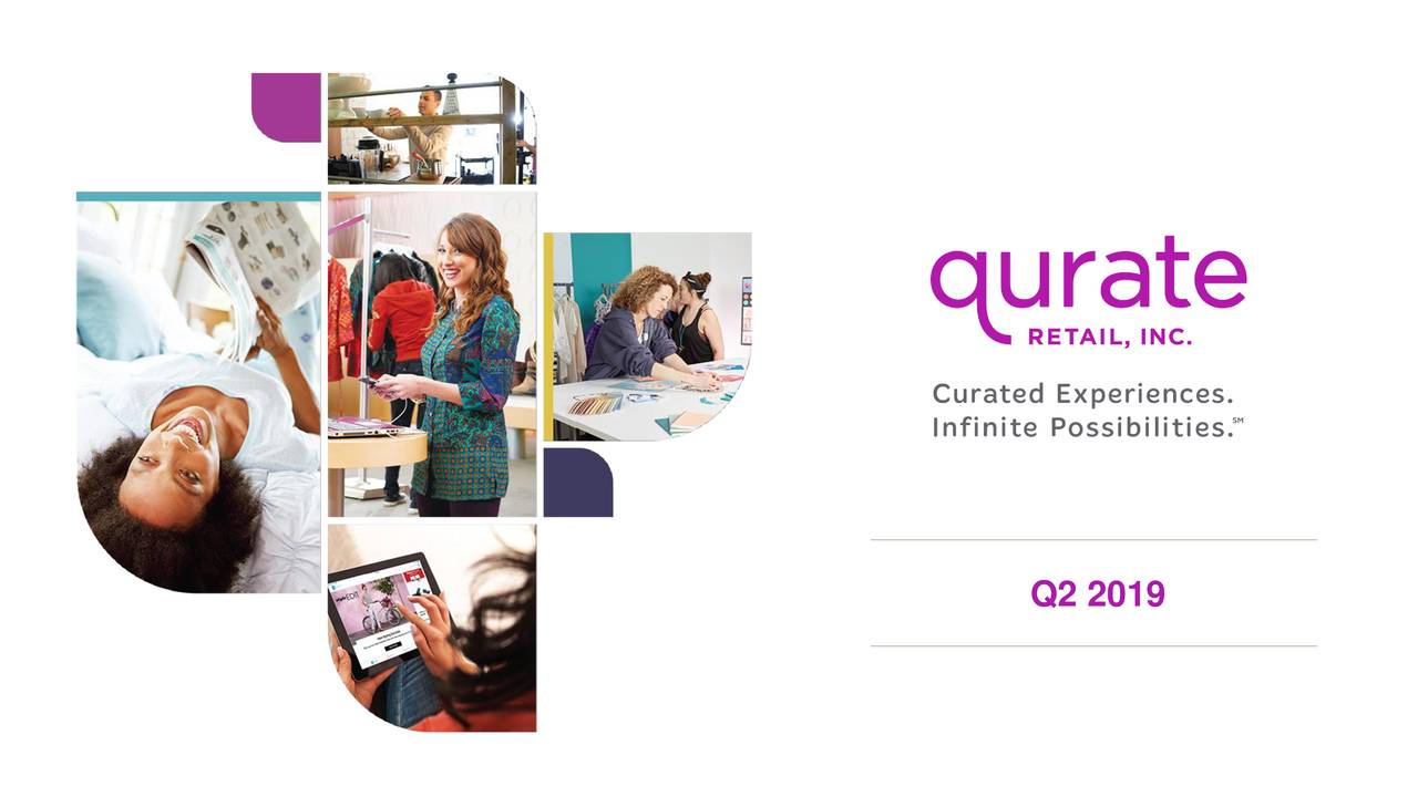 Qurate Retail, Inc  2019 Q2 - Results - Earnings Call Slides