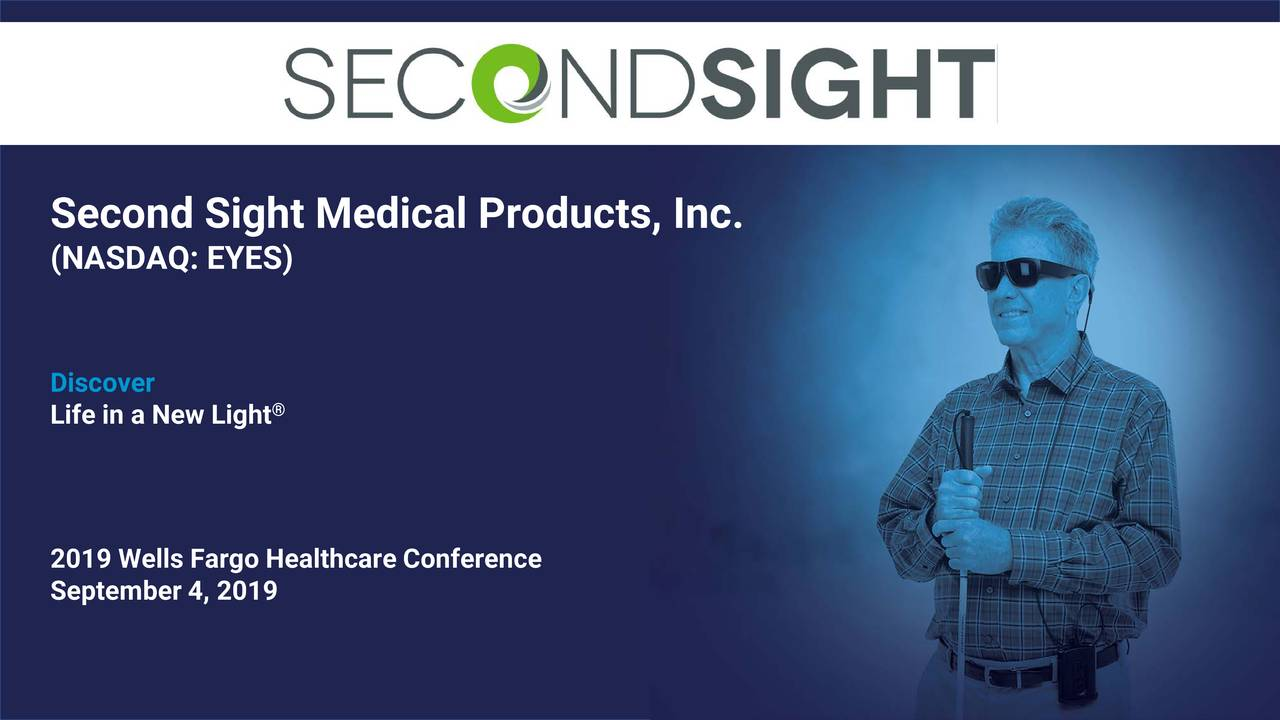 Second Sight Medical Products, Inc.