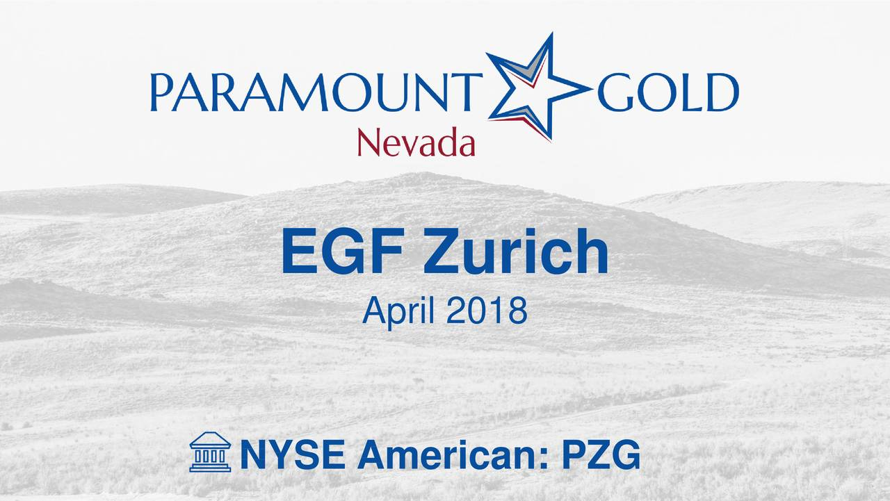 Paramount Gold Nevada (PZG) Presents At European Gold Forum