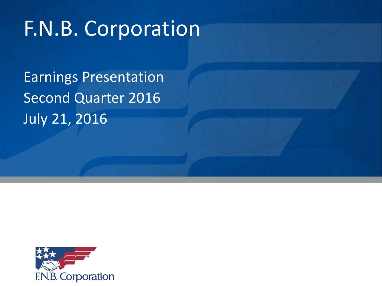 Earnings Presentation Second Quarter 2016 July 21, 2016