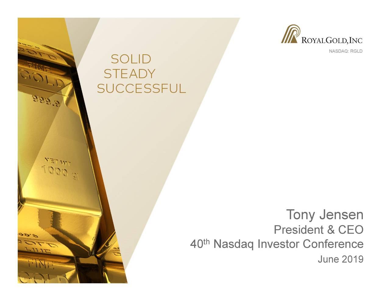 June 2019 Tony Jensen President & CEO Nasdaq Investor Conference th 40