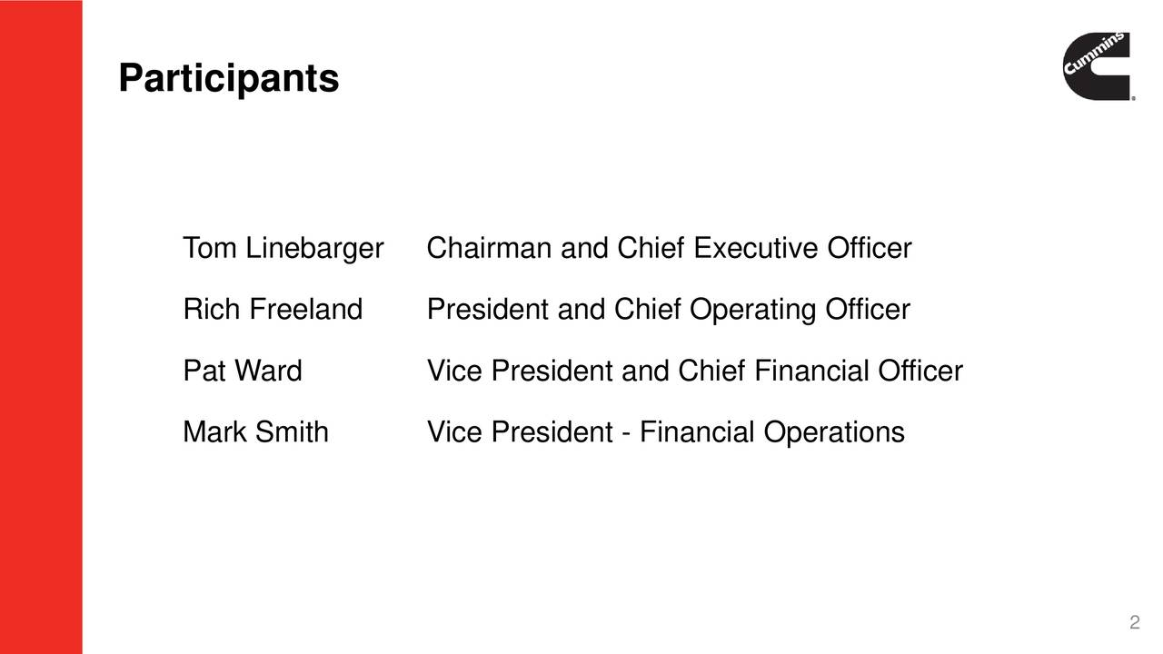 Tom Linebarger Chairman and Chief Executive Officer Rich Freeland President and Chief Operating Officer Pat Ward Vice President and Chief Financial Officer Mark Smith Vice President - Financial Operations 2