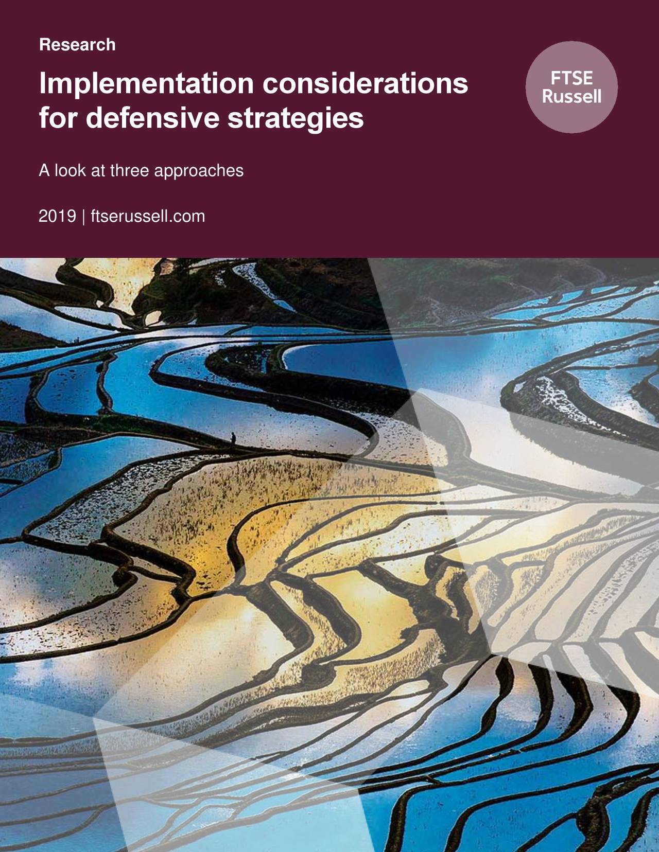 Implementation considerations for defensive strategies A look at three approaches 2019 | ftserussell.com