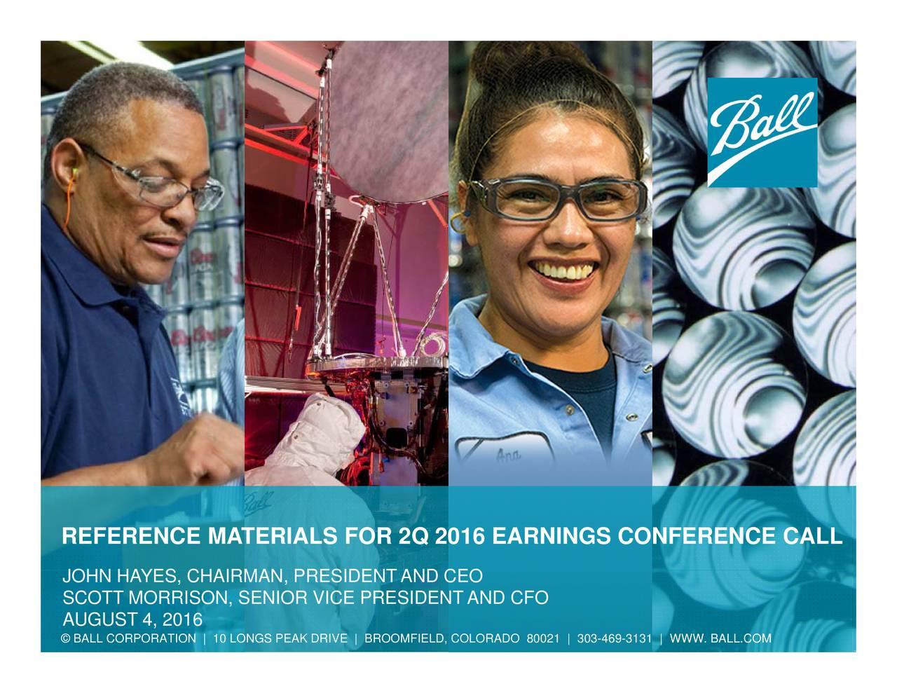 Earnings Disclaimer >> Ball Corporation 2016 Q2 - Results - Earnings Call Slides ...