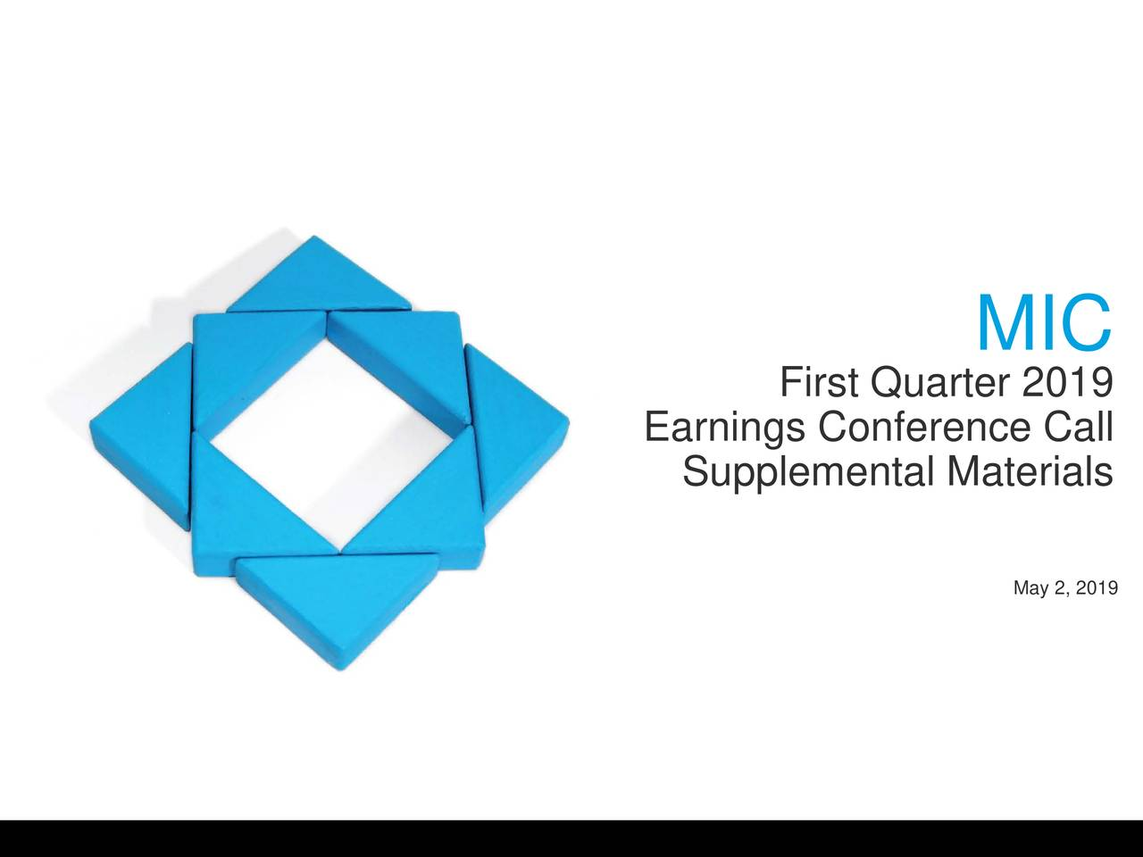 First Quarter 2019 Earnings Conference Call Supplemental Materials May 2, 2019