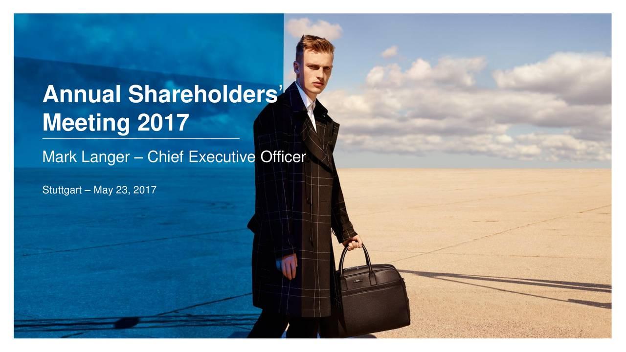 Meeting 2017 Mark Langer  Chief Executive Officer Stuttgart  May 23, 2017