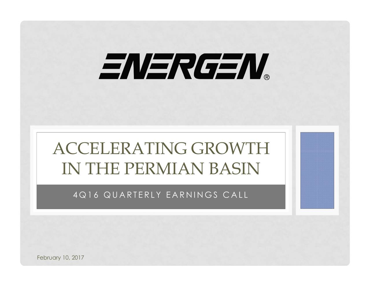 IN THE PERMIAN BASIN ACCELERATING GROWTH February 10, 2017
