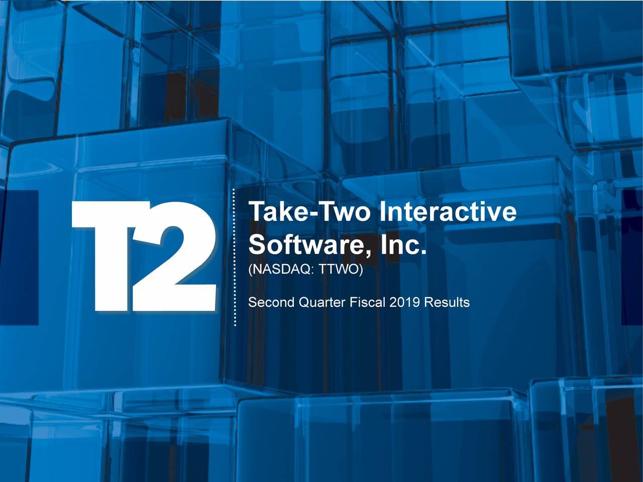 Software, Inc. (NASDAQ: TTWO) Second Quarter Fiscal 2019 Results