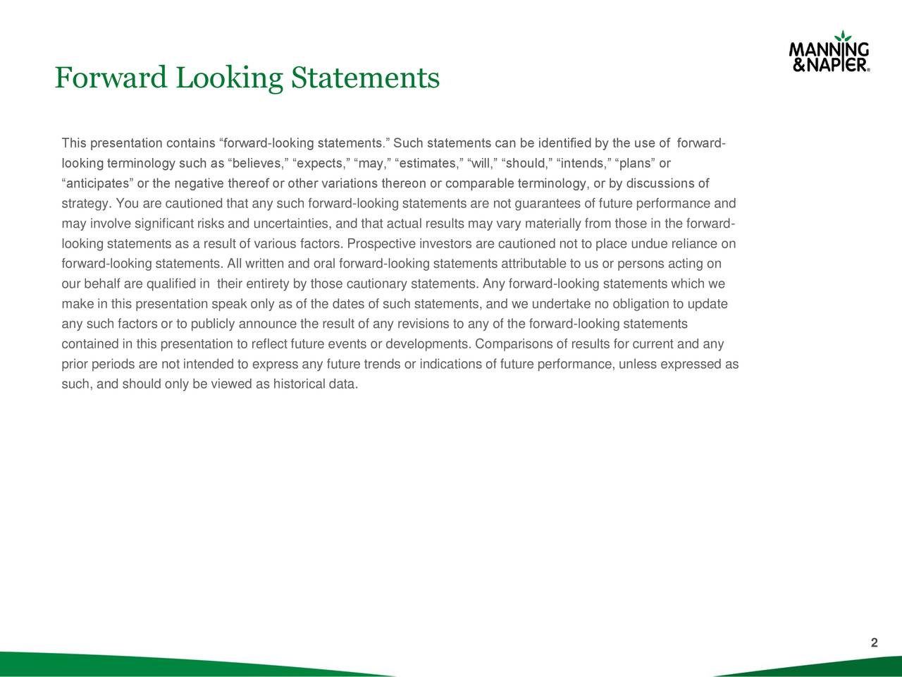 """This presentation contains """"forward-looking statements."""" Such statements can be identified by the use of forward- looking terminology such as """"believes,"""" """"expects,"""" """"may,"""" """"estimates,"""" """"will,"""" """"should,"""" """"intends,"""" """"plans"""" or """"anticipates"""" or the negative thereof or other variations thereon or comparable terminology, or by discussions of strategy. You are cautioned that any such forward-looking statements are not guarantees of future performance and may involve significant risks and uncertainties, and that actual results may vary materially from those in the forward- looking statements as a result of various factors. Prospective investors are cautioned not to place undue reliance on forward-looking statements. All written and oral forward-looking statements attributable to us or persons acting on our behalf are qualified in their entirety by those cautionary statements. Any forward-looking statements which we make in this presentation speak only as of the dates of such statements, and we undertake no obligation to update any such factors or to publicly announce the result of any revisions to any of the forward-looking statements contained in this presentation to reflect future events or developments. Comparisons of results for current and any prior periods are not intended to express any future trends or indications of future performance, unless expressed as such, and should only be viewed as historical data. 2"""