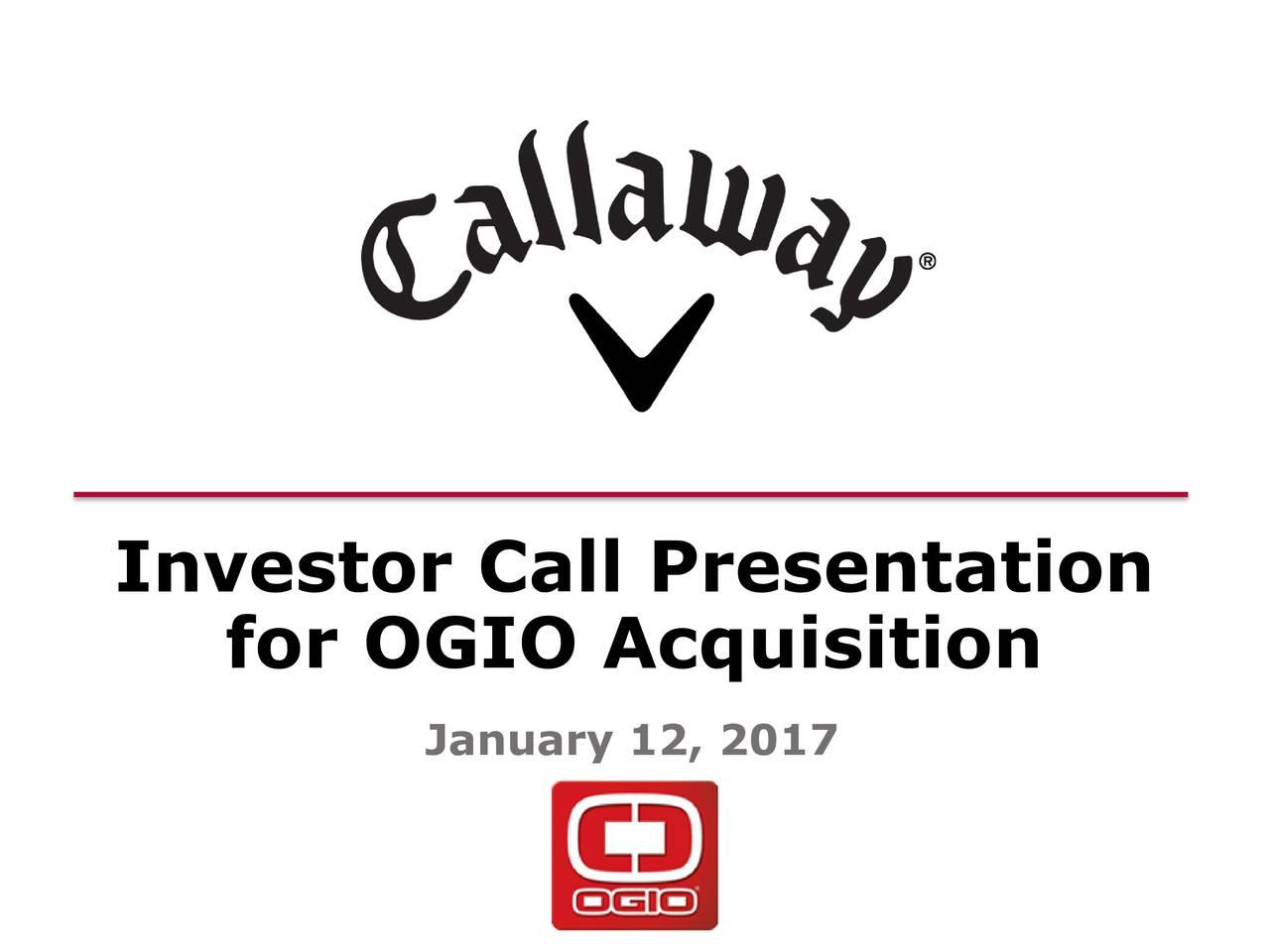 for OGIO Acquisition January 12, 2017