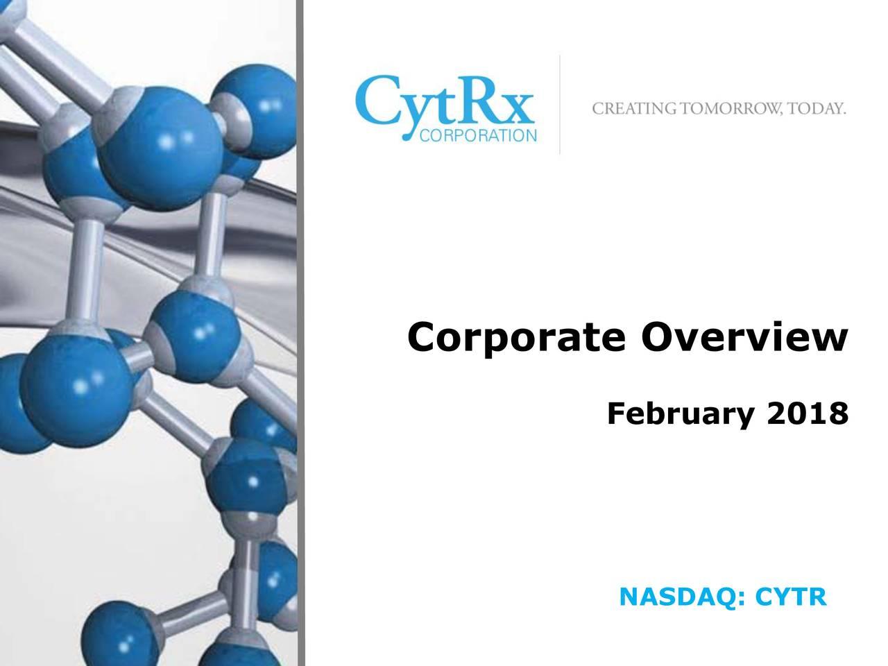 February 2018 NASDAQ: CYTR