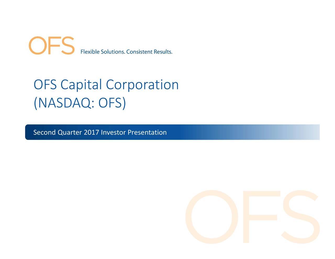 Presentation FS) orporatnvestor ruarterion CorporationSDAQ: FS) nvestor OFS 017cond apital Quarter OFS (NAS SecnQ: