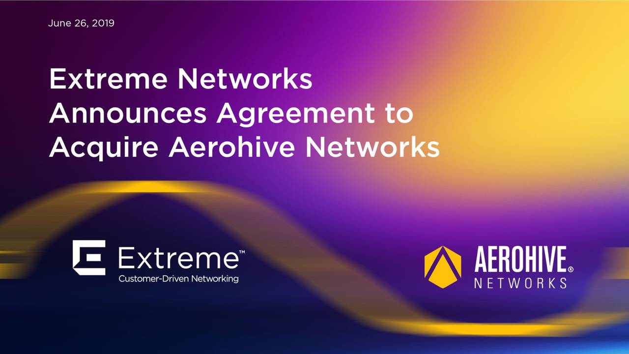 Extreme Networks (EXTR) Acquires Aerohive Networks (HIVE