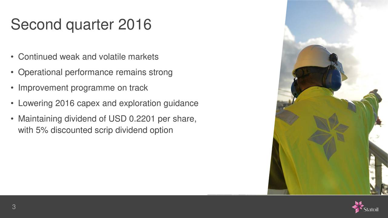 Continued weak and volatile markets Operational performance remains strong Improvement programme on track Lowering 2016 capex and exploration guidance Maintaining dividend of USD 0.2201 per share, with 5% discounted scrip dividend option 3