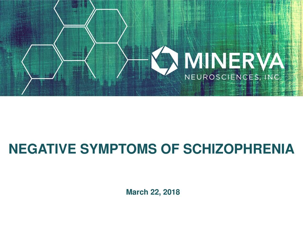 Minerva Neurosciences (NERV) Negative Symptoms of Schizophrenia - Slideshow