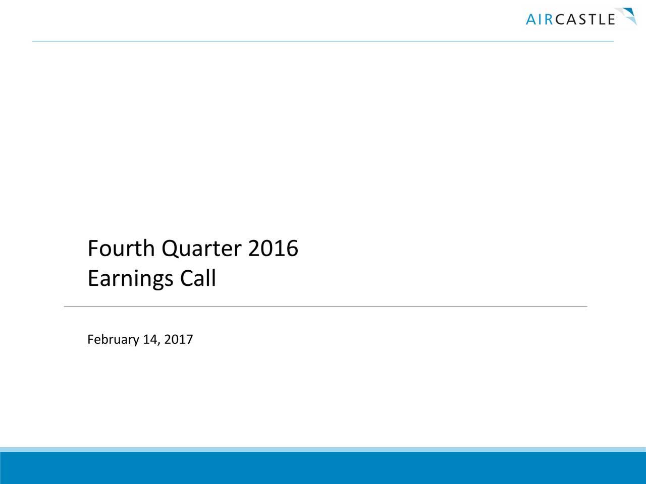 Earnings Call February 14, 2017