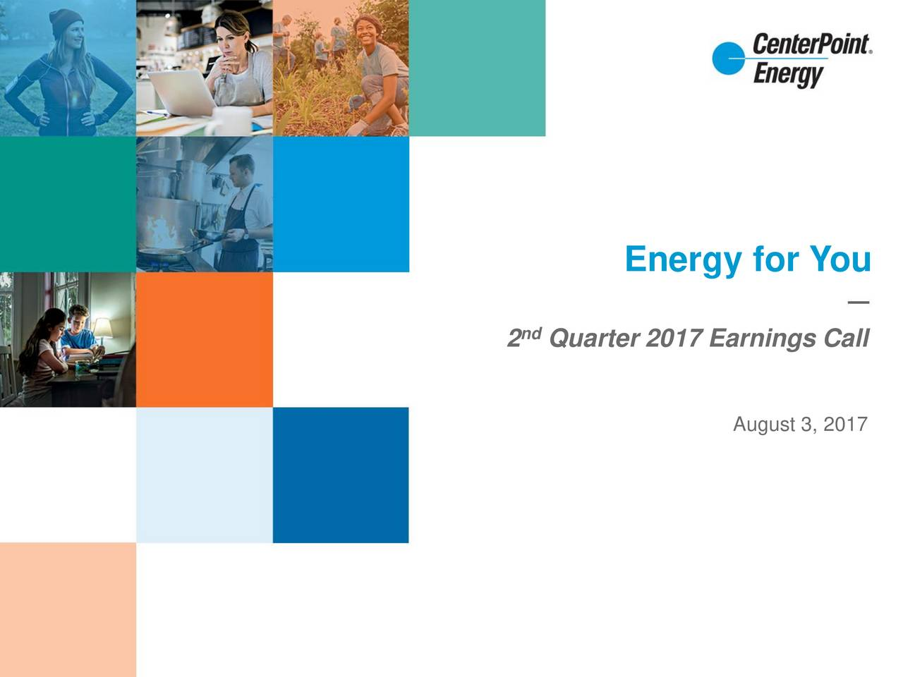 2ndQuarter 2017 Earnings Call August 3, 2017