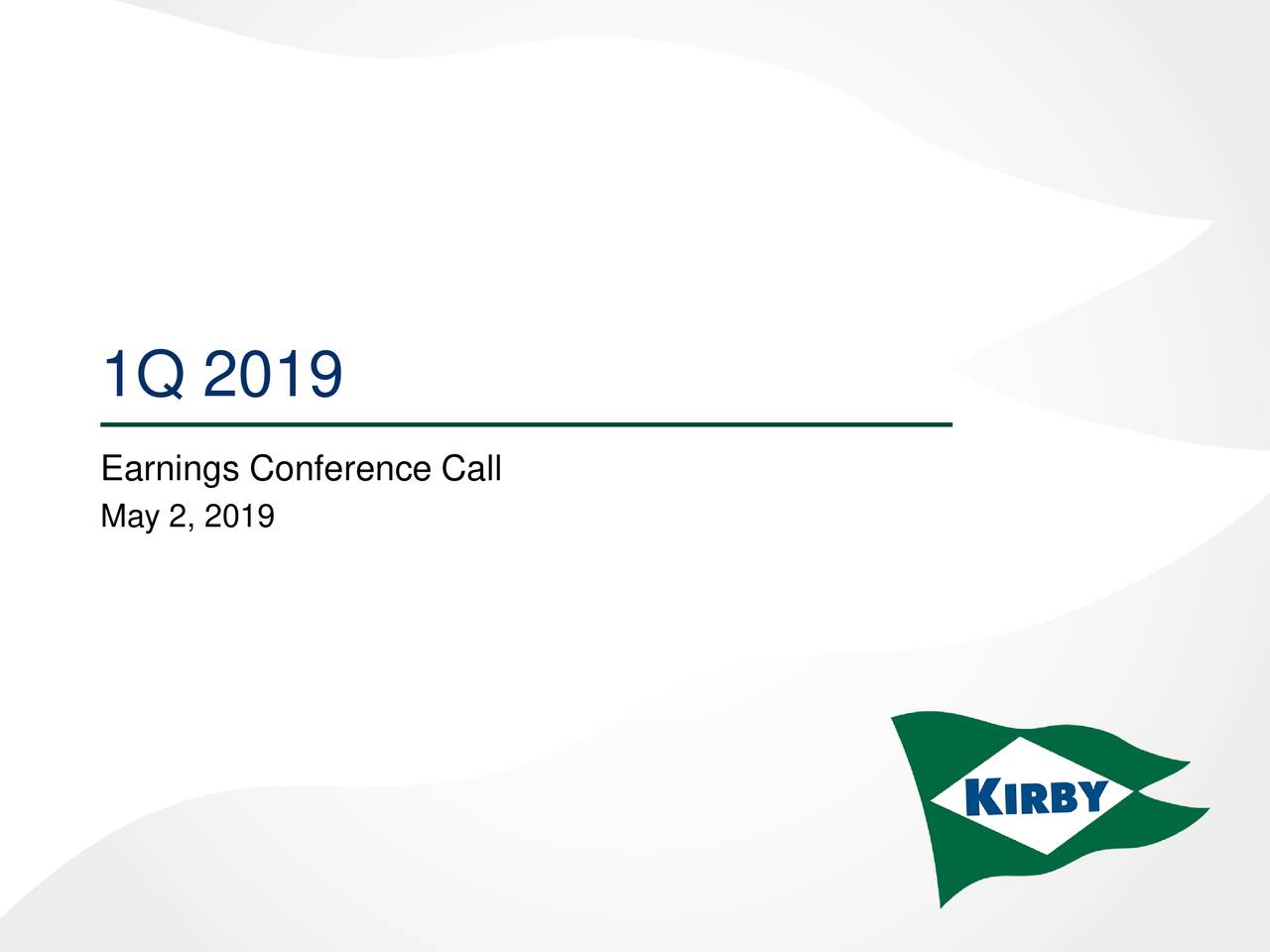Earnings Conference Call May 2, 2019