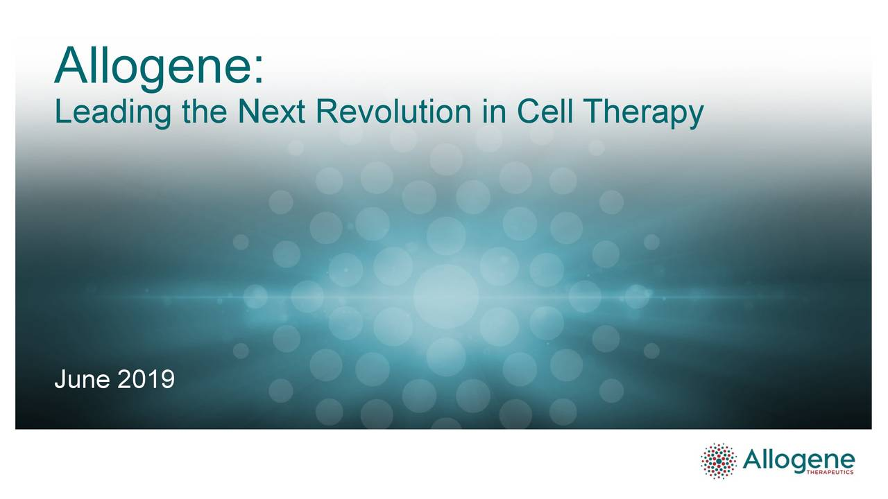 Leading the Next Revolution in Cell Therapy June 2019