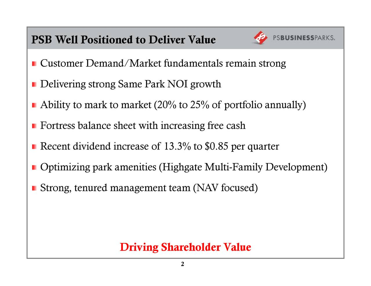 Driving Shareholder Value CustDmeeveremtatormgcbaloevirdneeenrtrtnemeaio.(Hrgnfct8 PSB Well Positioned to Deliver Value